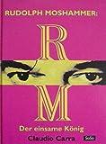 Rudolph Moshammer, Der einsame König