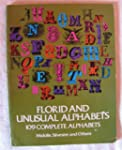 Florid and Unusual Alphabets