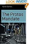 The Protos Mandate: A Scientific Novel