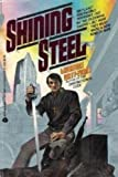 Shining Steel (0380896710) by Lawrence Watt-Evans