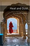 Heat and Dust: 1800 Headwords (Oxford Bookworms Library)