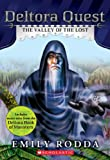 Deltora Quest #7: The Valley of the Lost (0545460271) by Rodda, Emily