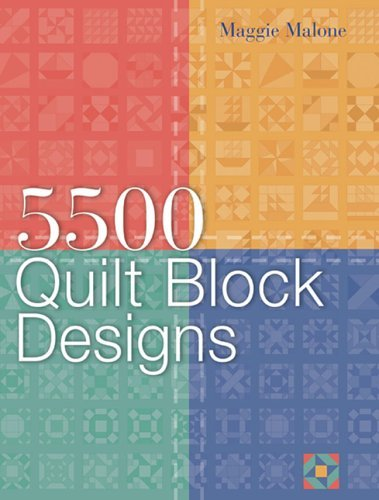 By Maggie Malone 5,500 Quilt Block Designs [Paperback]