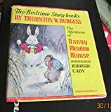 The Bedtime Story-Books The Adventures Of Danny Meadow Mouse