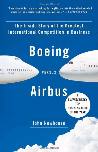 Boeing versus Airbus: The Inside Story of the Greatest International Competition in Business - Malaysia Online Bookstore