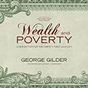 Wealth and Poverty: A New Edition for the Twenty-First Century | [George F. Gilder]