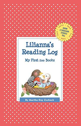 Lilianna's Reading Log: My First 200 Books (Gatst) (Grow a Thousand Stories Tall)