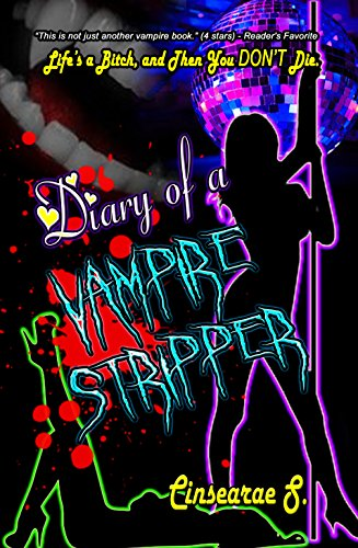 Book: Diary of a Vampire Stripper by Cinsearae Santiago