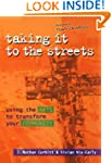 Taking It to the Streets: Using the A...