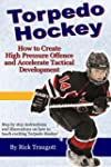 Torpedo Hockey: A Coach's Guide to th...