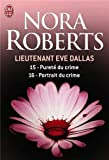 Lieutenant Eve Dallas, Tome 15 & 16 : Pureté du crime ; Portrait du crime