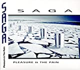 Pleasure & The Pain by SAGA (2016-10-21)