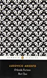 Orlando Furioso, Part Two (Penguin Classics) (014044310X) by Ariosto, Ludovico