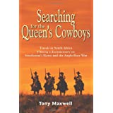 Searching for the Queen&#39;s Cowboysby Tony Maxwell