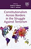img - for Constitutionalism Across Borders in the Struggle Against Terrorism book / textbook / text book