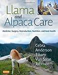 Llama and Alpaca Care: Medicine, Surg...