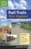 img - for Rail-Trails New England: Connecticut, Maine, Massachusetts, New Hampshire, Rhode Island and Vermont book / textbook / text book