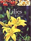 img - for Lilies by Pamela McGeorge (1-Feb-2004) Paperback book / textbook / text book
