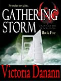 img - for Gathering Storm (The Order of the Black Swan, Volume 5) book / textbook / text book
