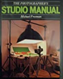 The Photographer's Studio Manual (0004119223) by MICHAEL FREEMAN