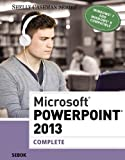 Microsoft PowerPoint 2013: Complete (Shelly Cashman Series)