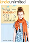 Faux Taxidermy Knits: 15 Wild Animal...