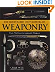 The Illustrated Encyclopedia of Weapo...