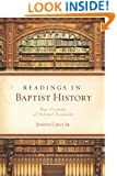 Readings in Baptist History: Four Centuries of Selected Documents