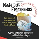 img - for Nada but Empanadas: History and Recipes book / textbook / text book