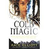 Cold Magicby Kate Elliott