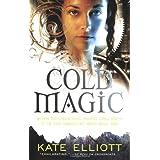 Cold Magicby Kate Elliott