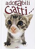 img - for Adorabili gatti... book / textbook / text book