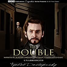 The Double Audiobook by Fyodor Dostoevsky Narrated by Alastair Cameron