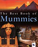 The Best Book of Mummies (075345873X) by Steele, Philip