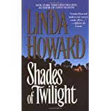 "Shades Of Twilightvon ""Linda Howard"""