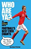 TalkSPORT Who Are Ya?: The talkSPORT Book of Football's Best Ever Chants