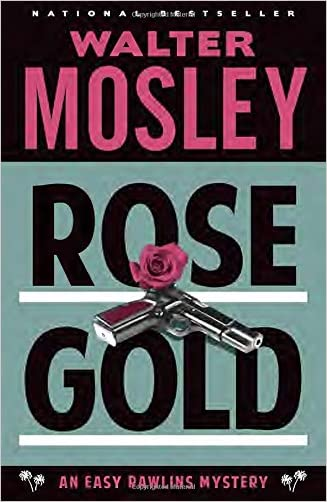 Rose Gold (Vintage Crime/Black Lizard) written by Walter Mosley