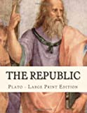 Image of The Republic: Large Print Edition