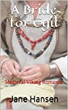 img - for A Bride for Egil: Medieval Viking Romance book / textbook / text book