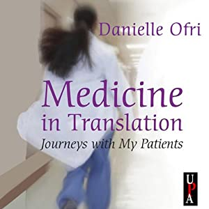 Medicine in Translation: Journeys with My Patients | [Danielle Ofri]
