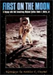 First on the Moon by Armstrong, Neil,...