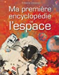 Ma premi�re encyclop�die de l'espace