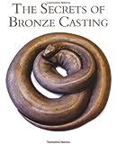 The Secrets of Bronze Casting