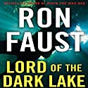 Lord of the Dark Lake Audiobook by Ron Faust Narrated by Anthony Haden Salerno