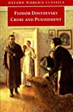 Crime and Punishment (Oxford World's Classics) (0192833839) by Fyodor Dostoyevsky