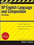 CliffsNotes AP English Language and Composition, 4th Edition