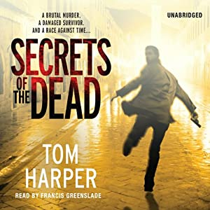 Secrets of the Dead | [Tom Harper]