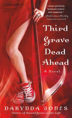 Third Grave Dead Ahead (Charley Davidson Series) by Darynda Jones