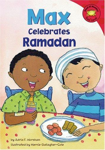 Max Celebrates Ramadan (Read-It! Readers)