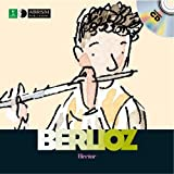 img - for Hector Berlioz (First Discovery: Music) book / textbook / text book